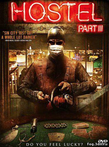 Хостел 3 / Hostel: Part III (2011) DVDRip